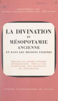 La divination en Mésopotami...