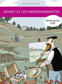 L'Histoire de l'Art en BD - Monet et les Impressionnistes | Augustin, Marion