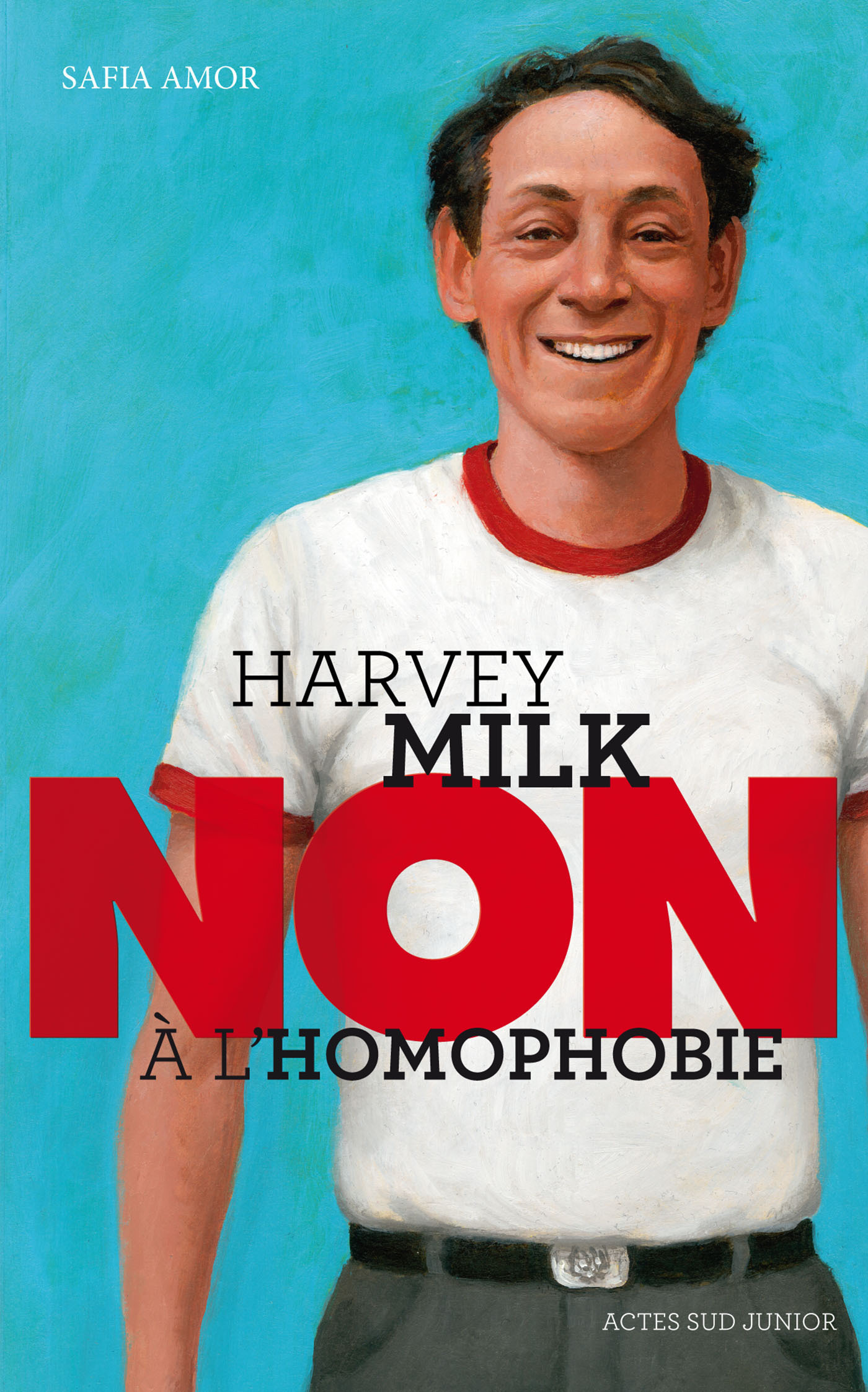 "Harvey Milk : ""Non à l'homophobie"""