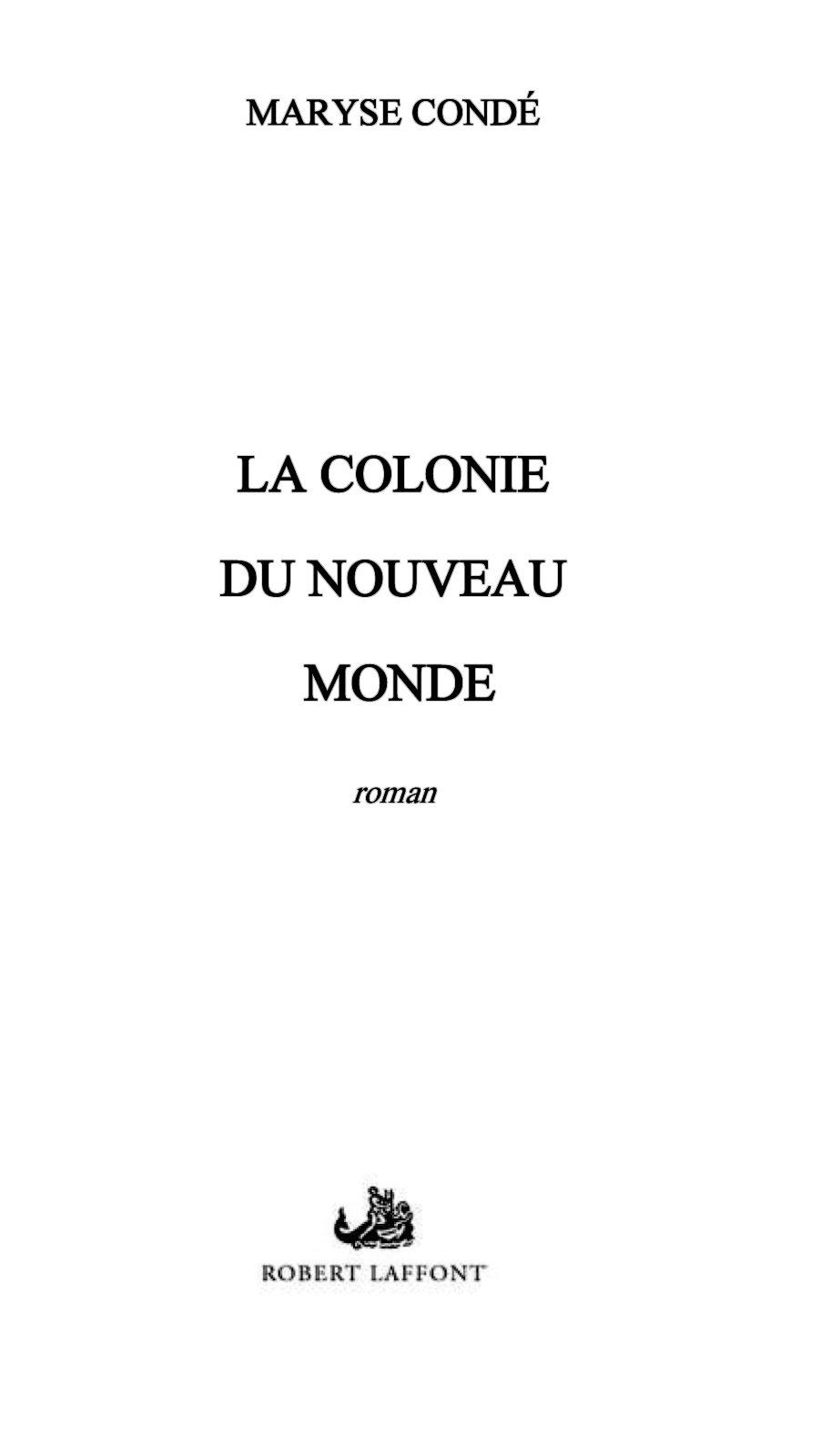 La Colonie du Nouveau Monde