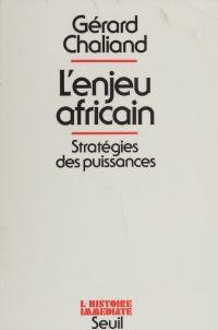 L'Enjeu africain : stratégi...