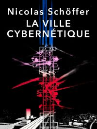 La ville cybernétique