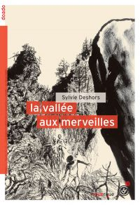 La vallée aux merveilles | Deshors, Sylvie. Auteur