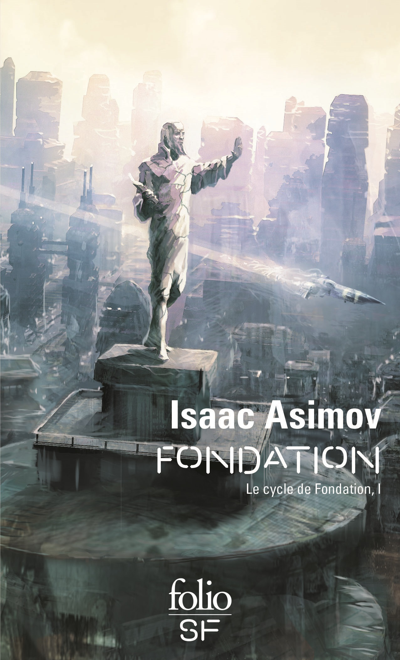 Le Cycle de Fondation (Tome...