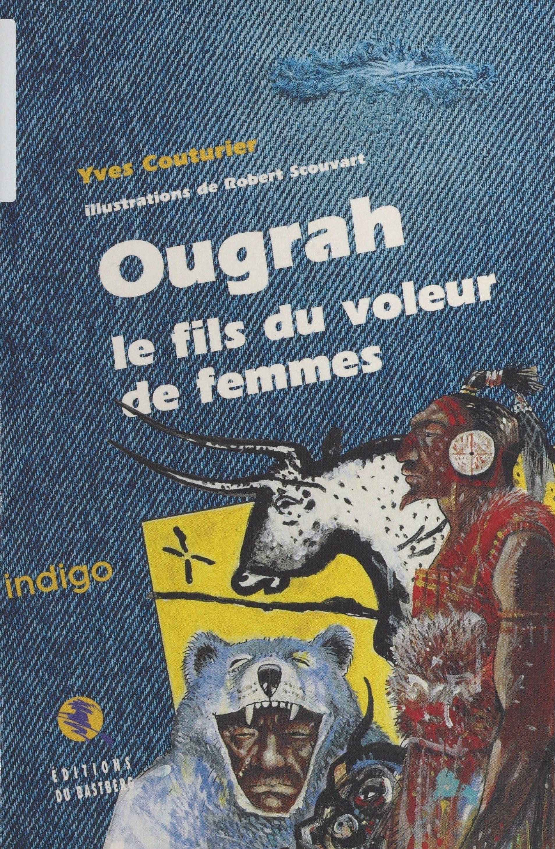 Ougrah, le fils du voleur de femmes