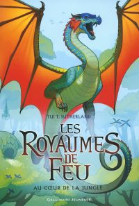 Les royaumes de feu. Volume 3, Au coeur de la jungle