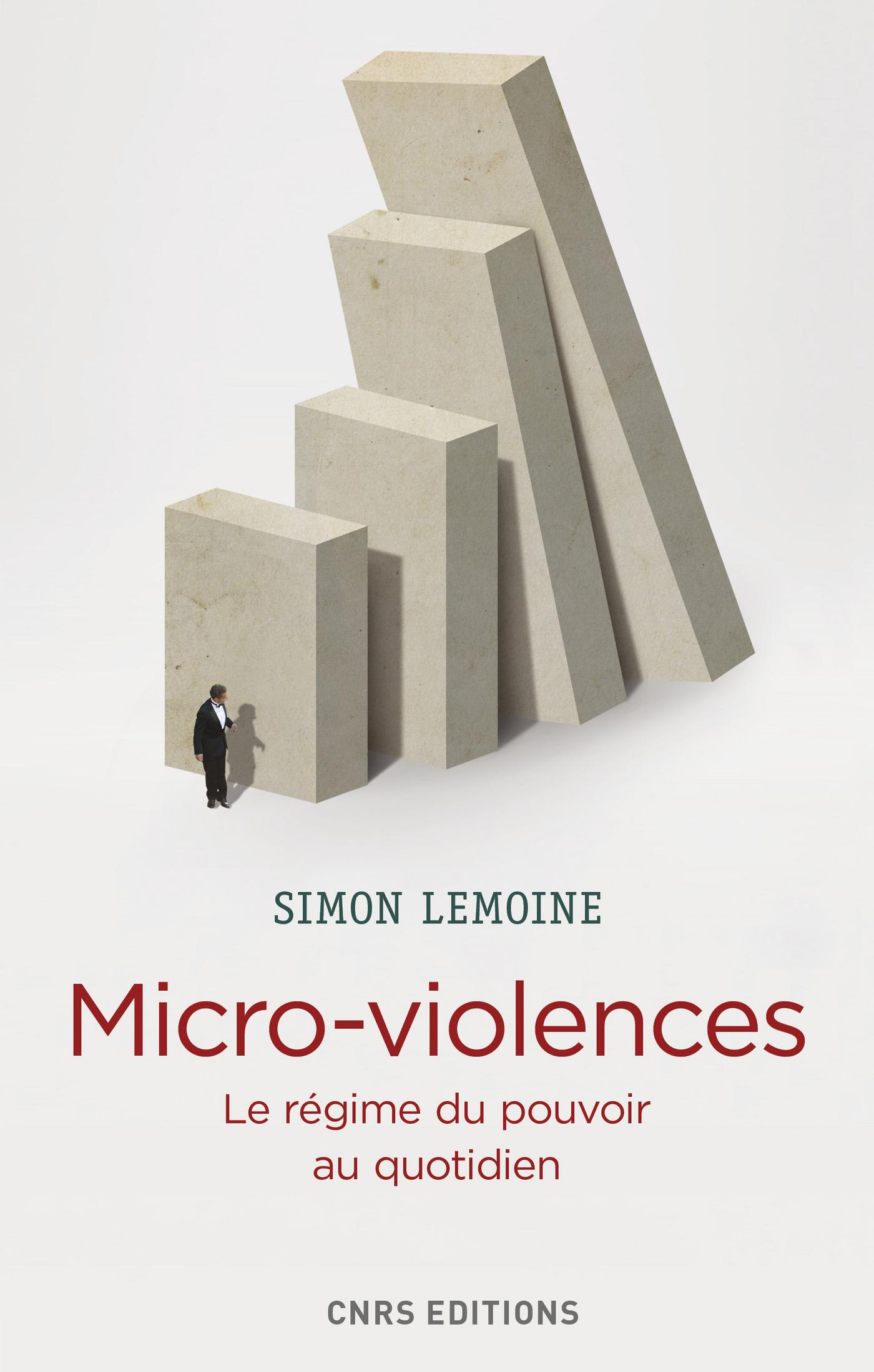 Micro-violences. Les régimes du pouvoir au quotidien