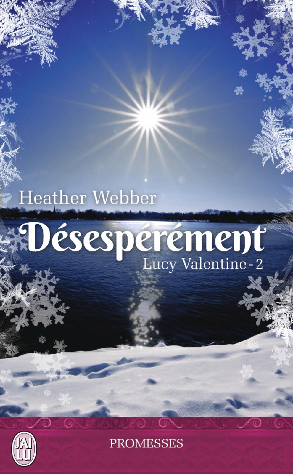 Lucy Valentine (Tome 2) - Désespérément