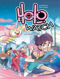 Holo Watch - Tome 1