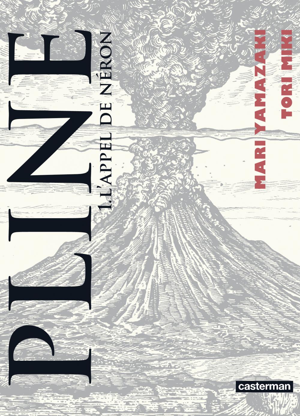 Pline (Tome 1)  - L'appel de Néron | Yamazaki, Mari (1967-....). Auteur