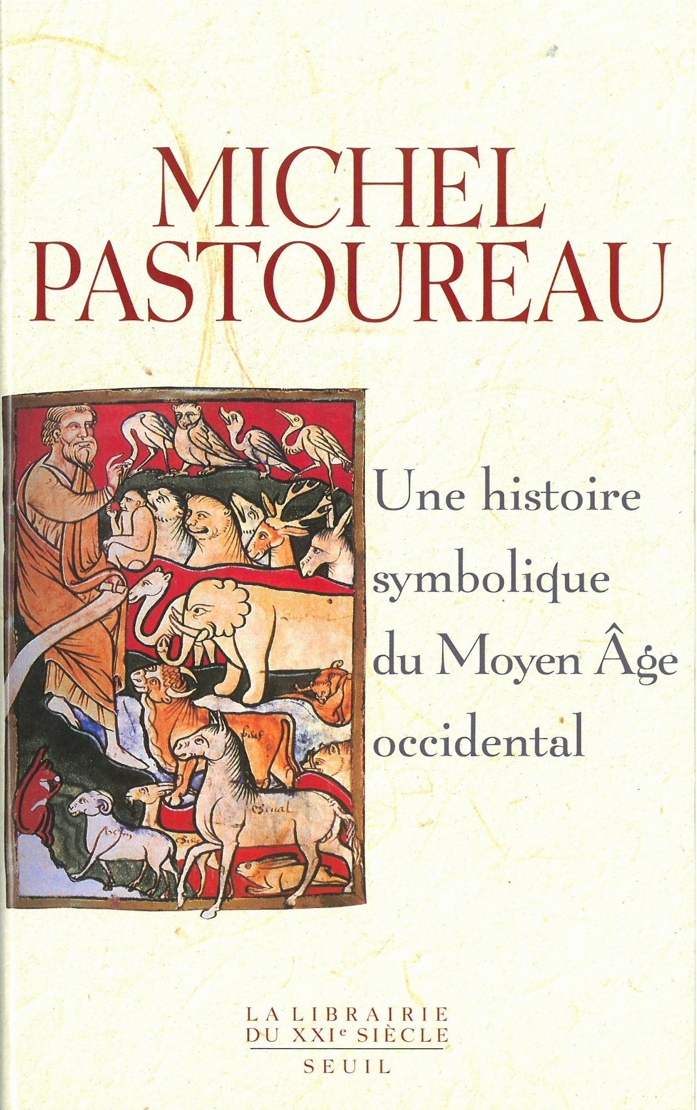 Une histoire symbolique du Moyen Age occidental