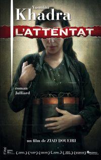 L'Attentat | Khadra, Yasmina (1955-....). Auteur