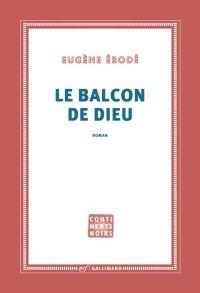 Le Balcon de Dieu