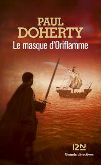 Le masque d'Oriflamme   DOHERTY, Paul. Auteur