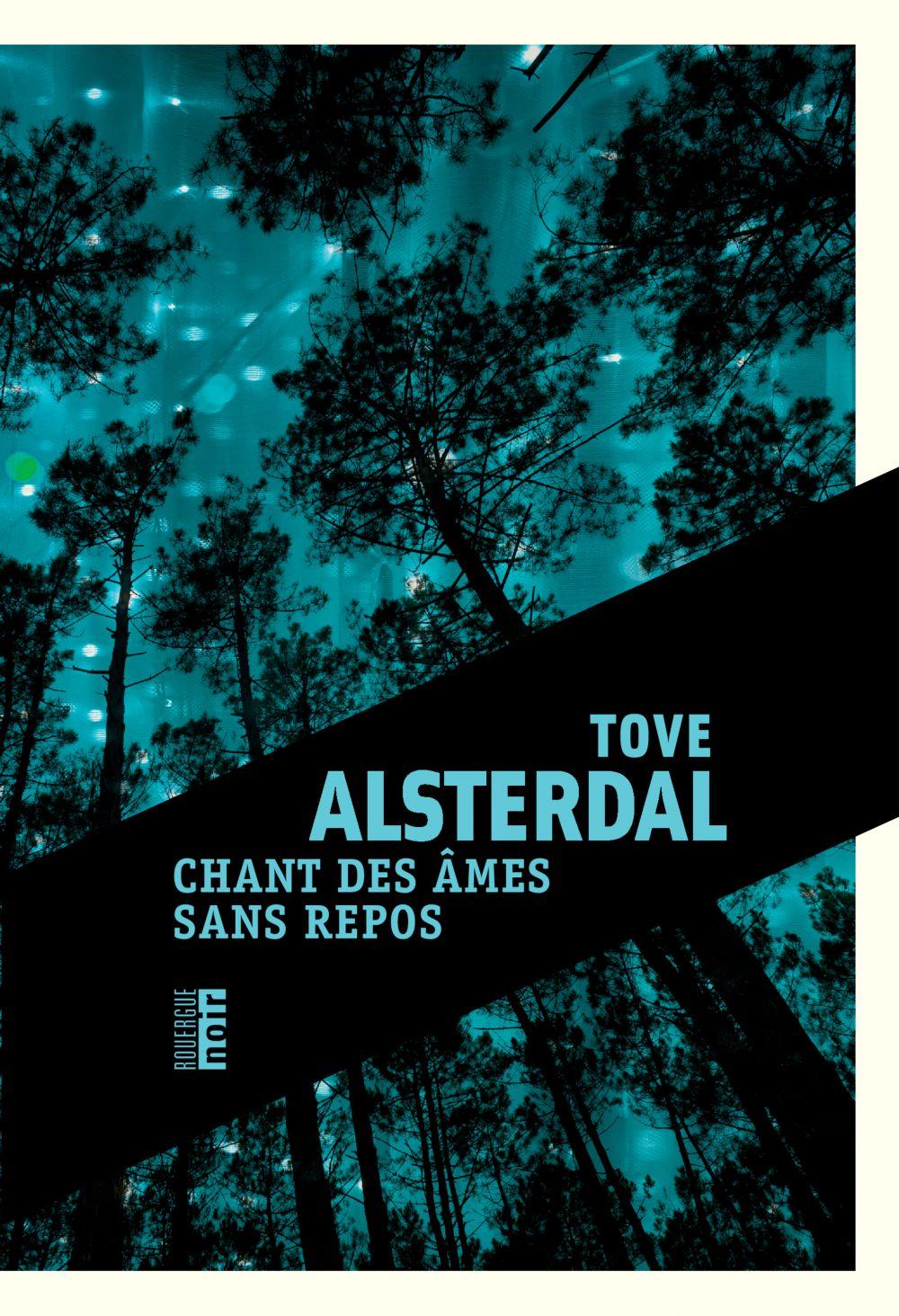 Chant des âmes sans repos | Alsterdal, Tove. Auteur