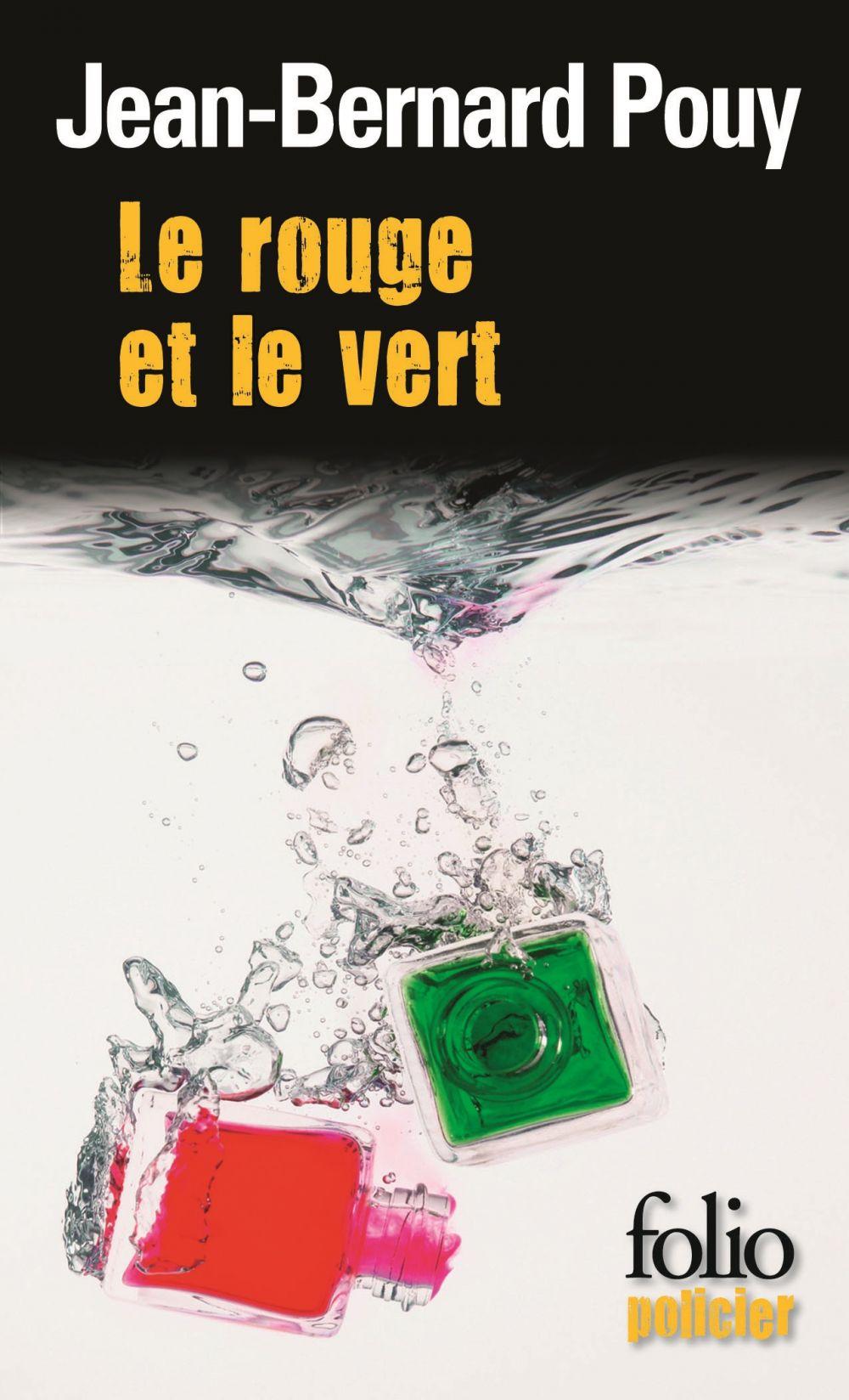 Le rouge et le vert | Pouy, Jean-Bernard (1946-....). Auteur