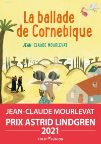 La Ballade de Cornebique | Mourlevat, Jean-Claude