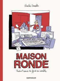 Maison ronde, Radio France ...