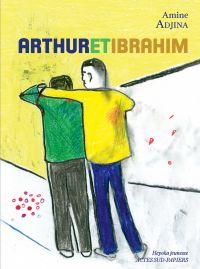 Arthur et Ibrahim