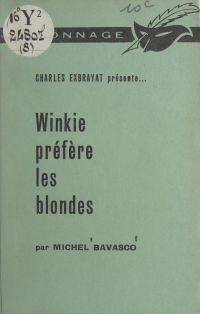 Winkie préfère les blondes