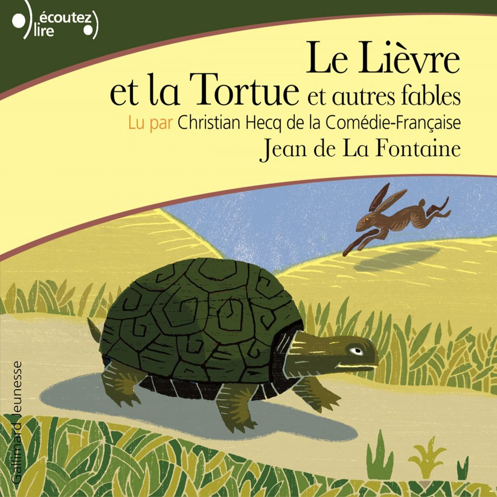Le Lièvre et la Tortue. Et autres fables |