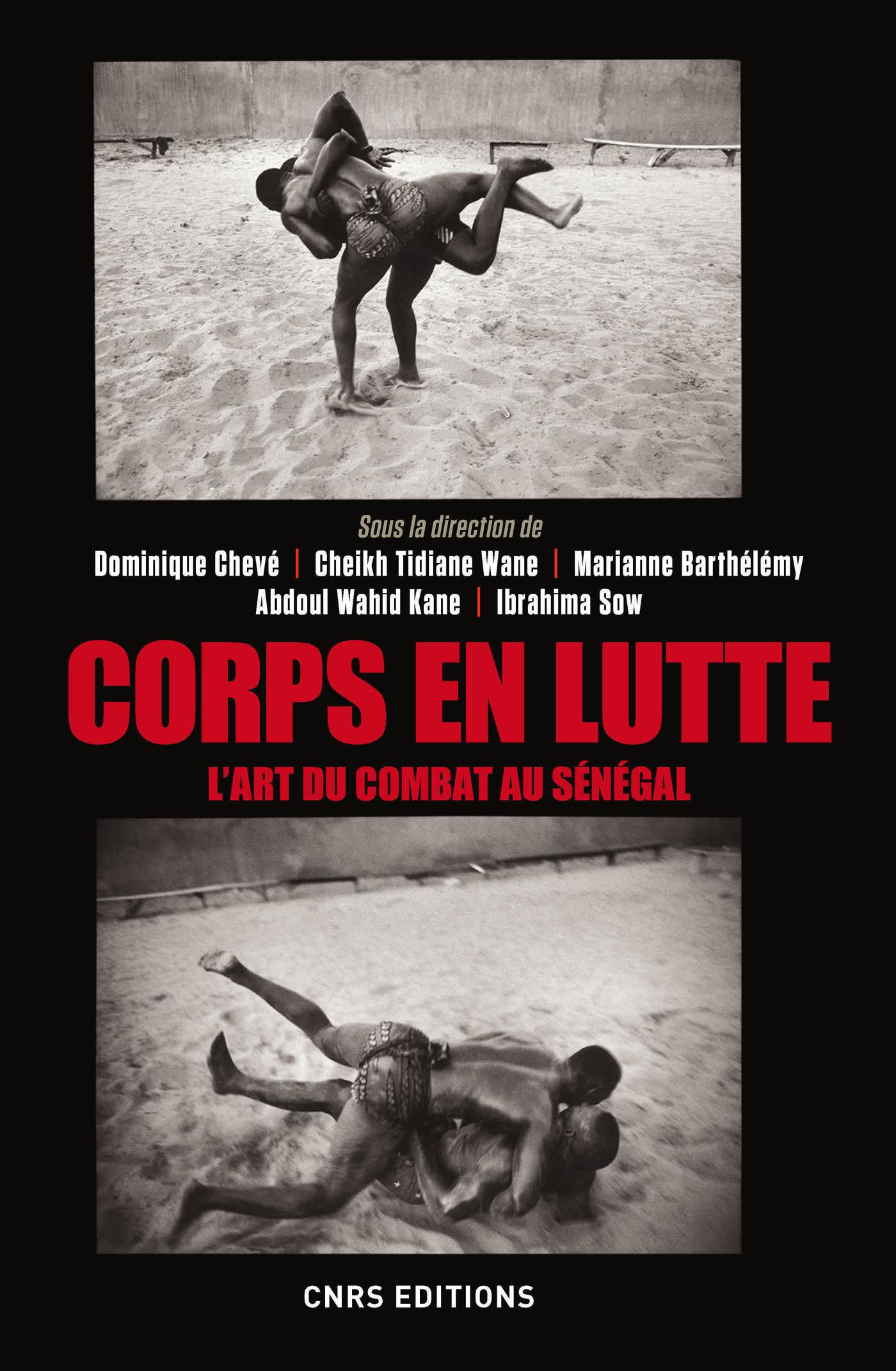 Corps en lutte - L'art du combat au Sénégal