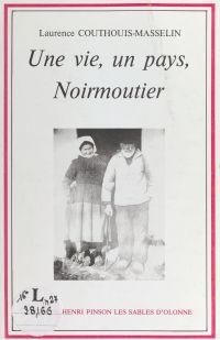 Une vie, un pays, Noirmoutier
