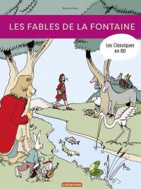Les Classiques en BD - Les Fables de La Fontaine | Heitz, Bruno. Auteur