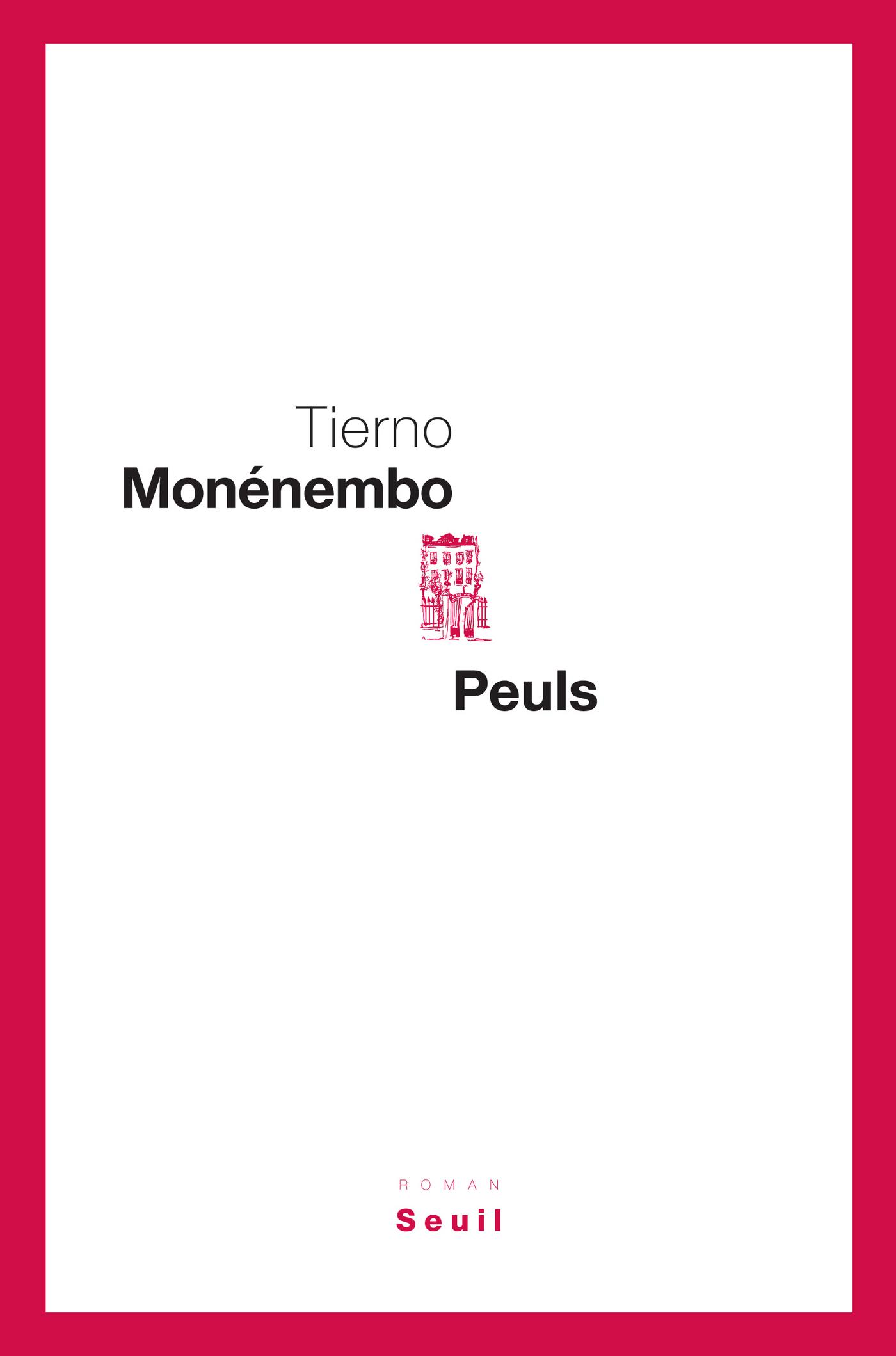 Peuls | Monénembo, Tierno