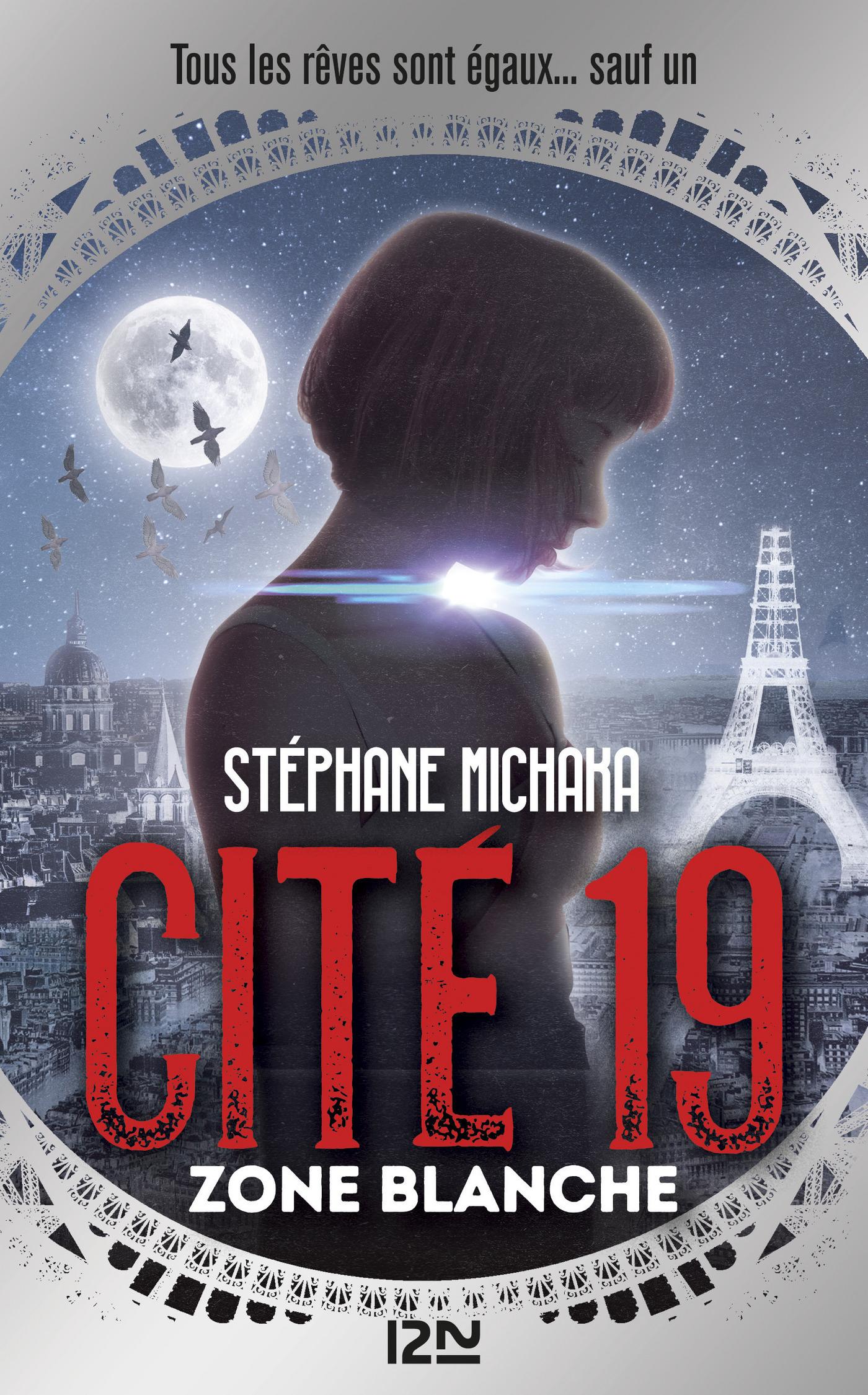 Cité 19 - tome 2 : Zone blanche | MICHAKA, Stéphane