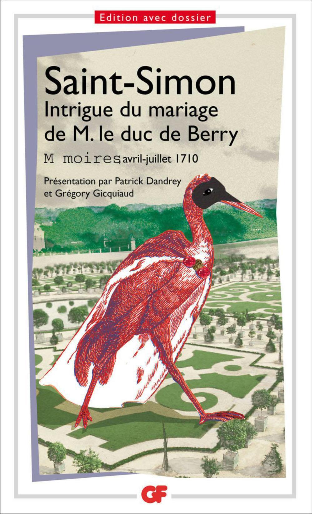 Intrigue du mariage de M. le duc de Berry | Saint-Simon, Louis de Rouvroy duc de (1675-1755). Auteur