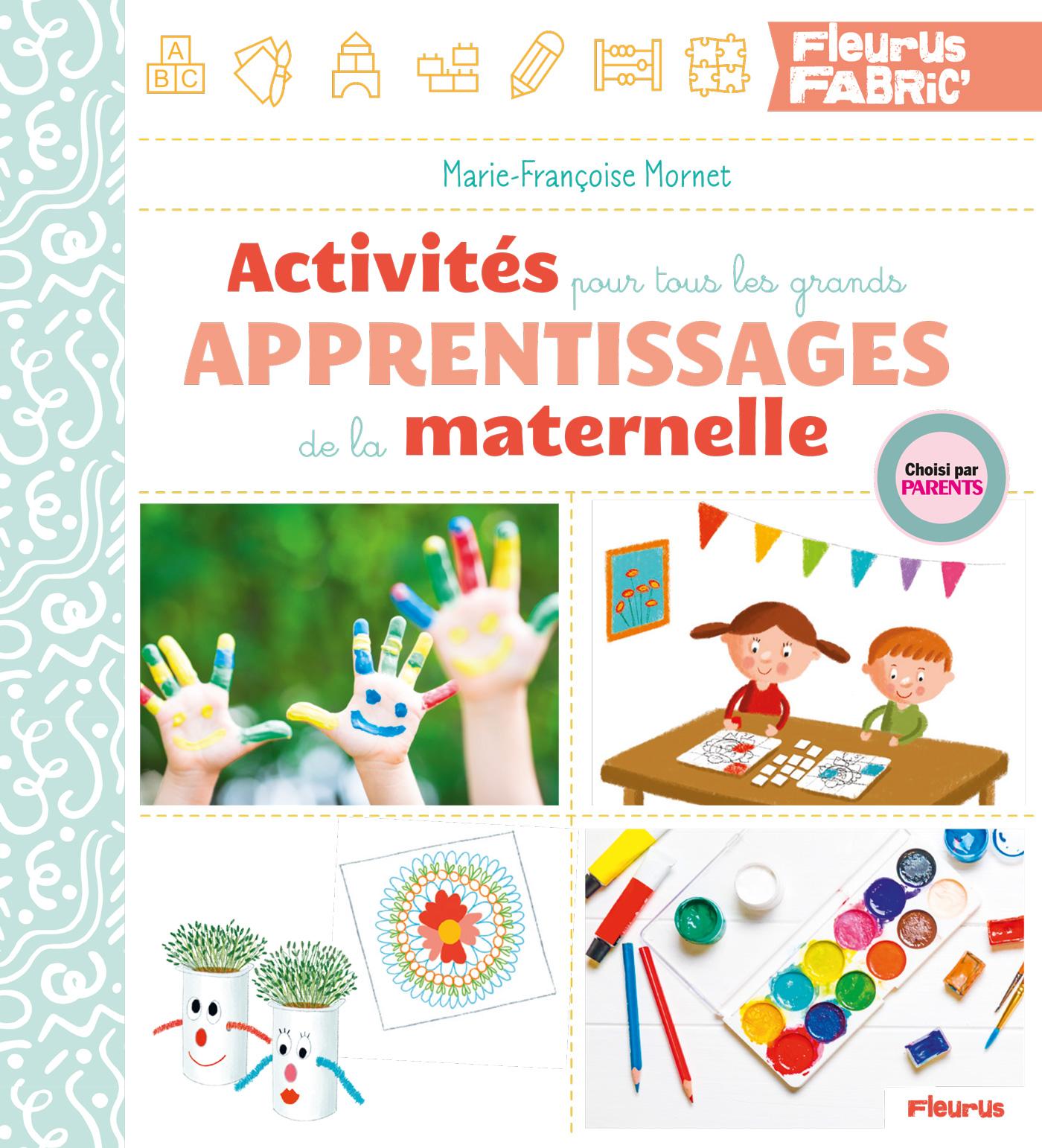 Activités pour tous les grands apprentissages de la maternelle