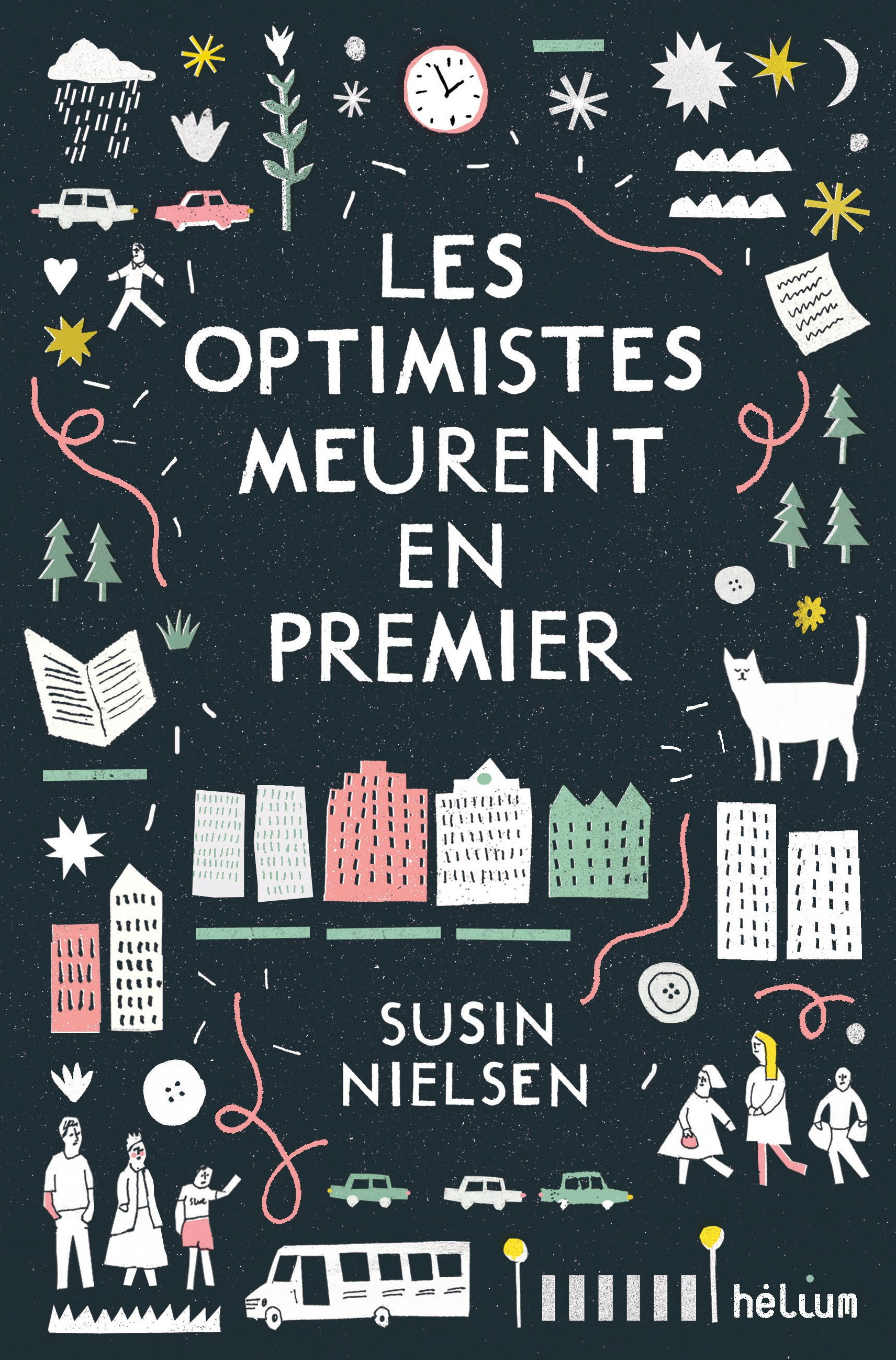 Les optimistes meurent en premier | Nielsen, Susin