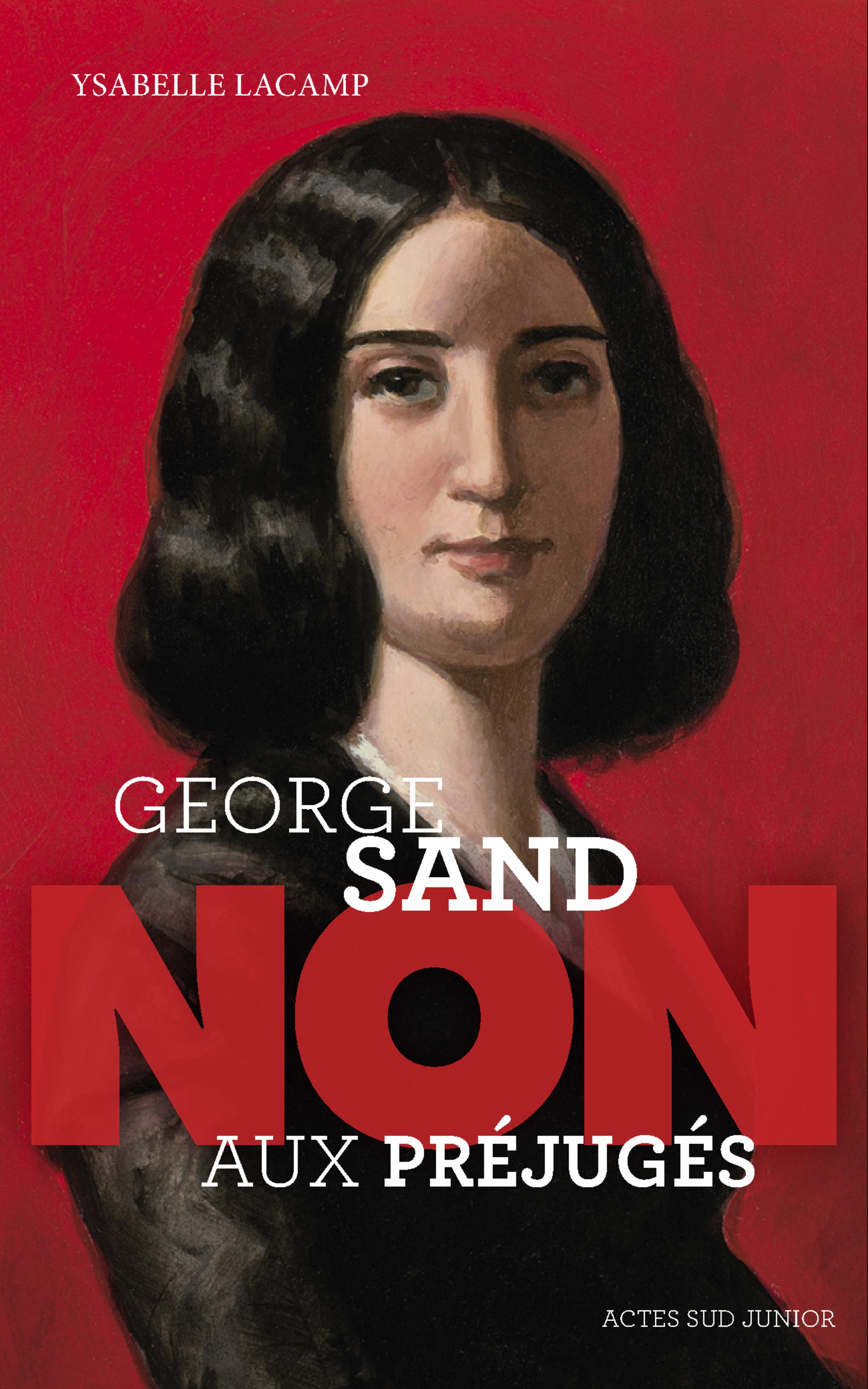 """George Sand : """"Non aux préj..."""