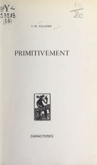 Primitivement