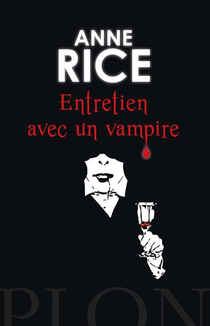 Entretien avec un vampire | RICE, Anne