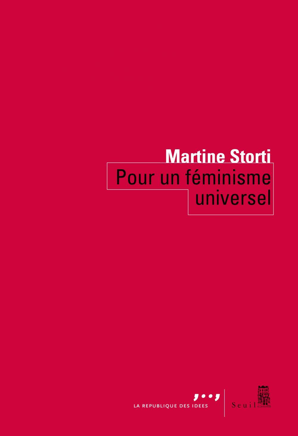 Pour un féminisme universel | Storti, Martine (1946-....). Auteur