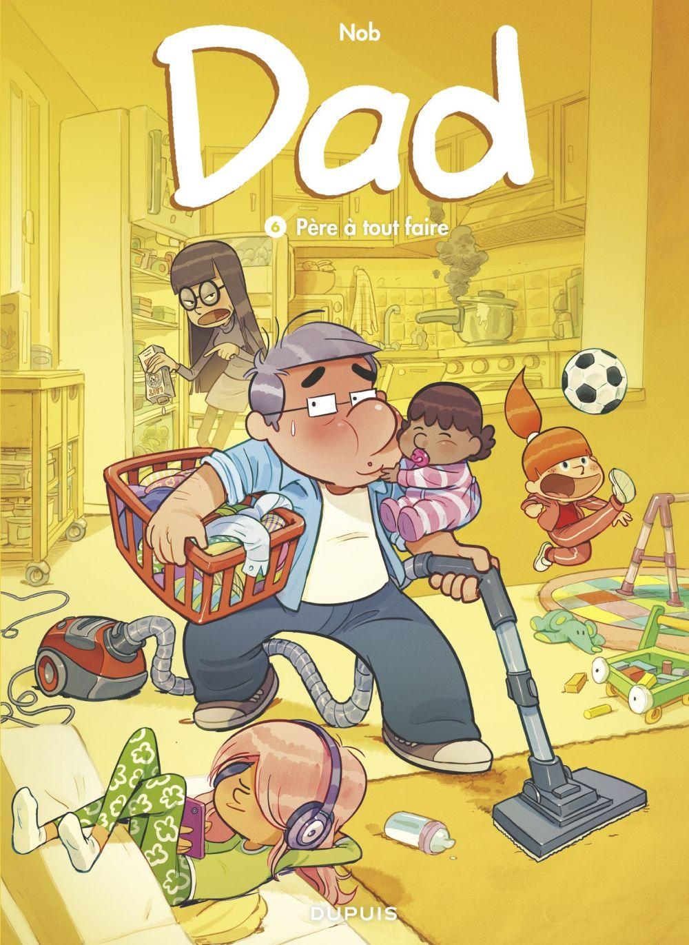 Dad - tome 6 - Père à tout faire   Nob, . Auteur