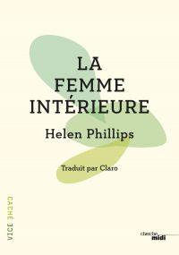 La Femme intérieure | PHILLIPS, Helen. Auteur