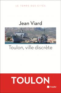 Toulon, ville discrète