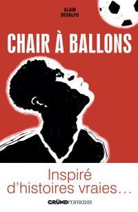 Chair à ballons | DEVALPO, Alain