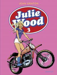 Julie Wood, l'intégrale - t...