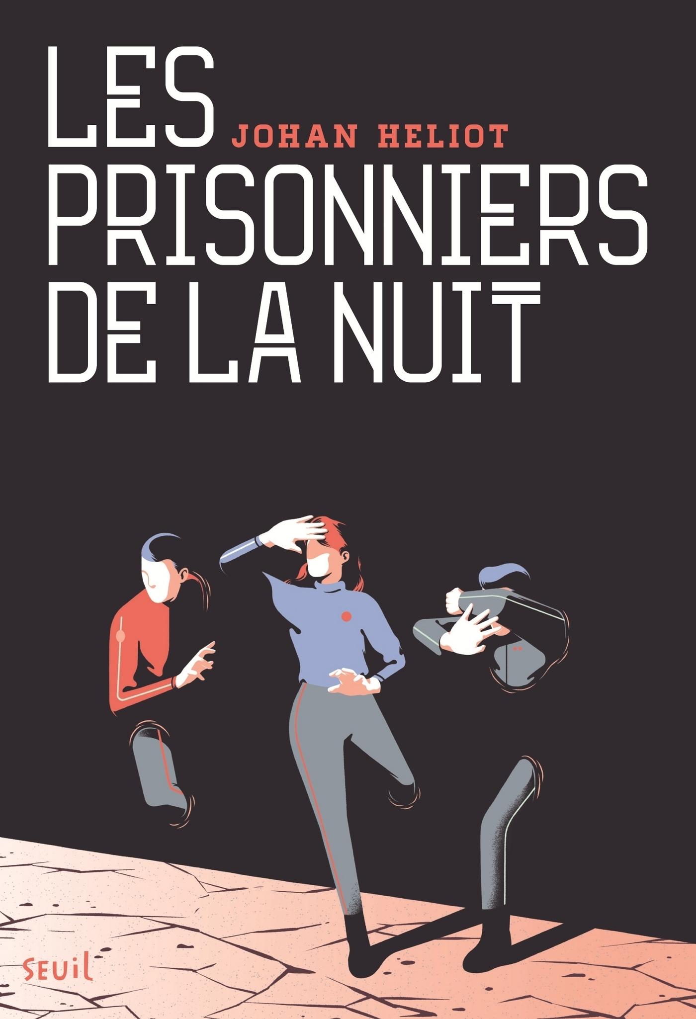 Les Prisonniers de la nuit | Héliot, Johan