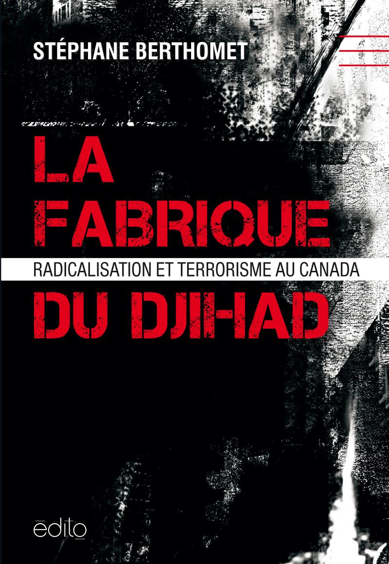 La fabrique du djihad