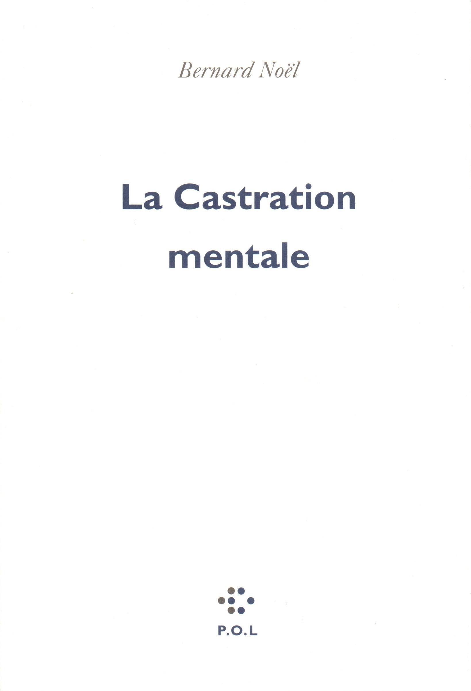 La Castration mentale