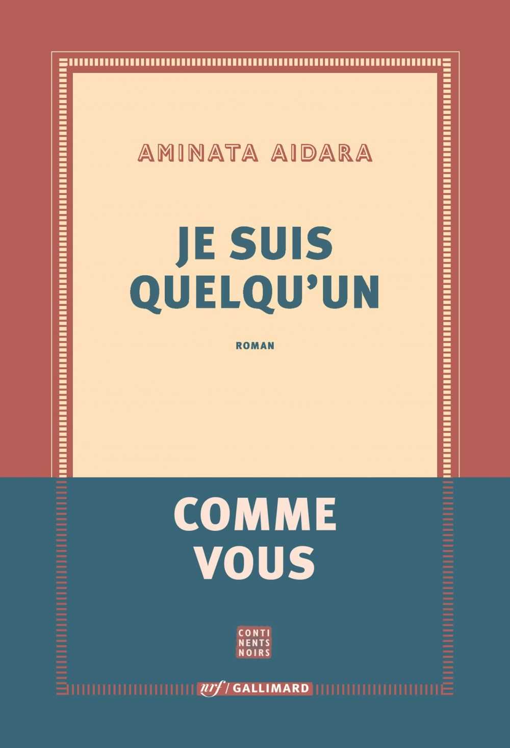 Je suis quelqu'un | Aidara, Aminata (1984-....). Auteur