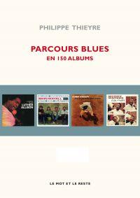 Parcours blues en 150 albums