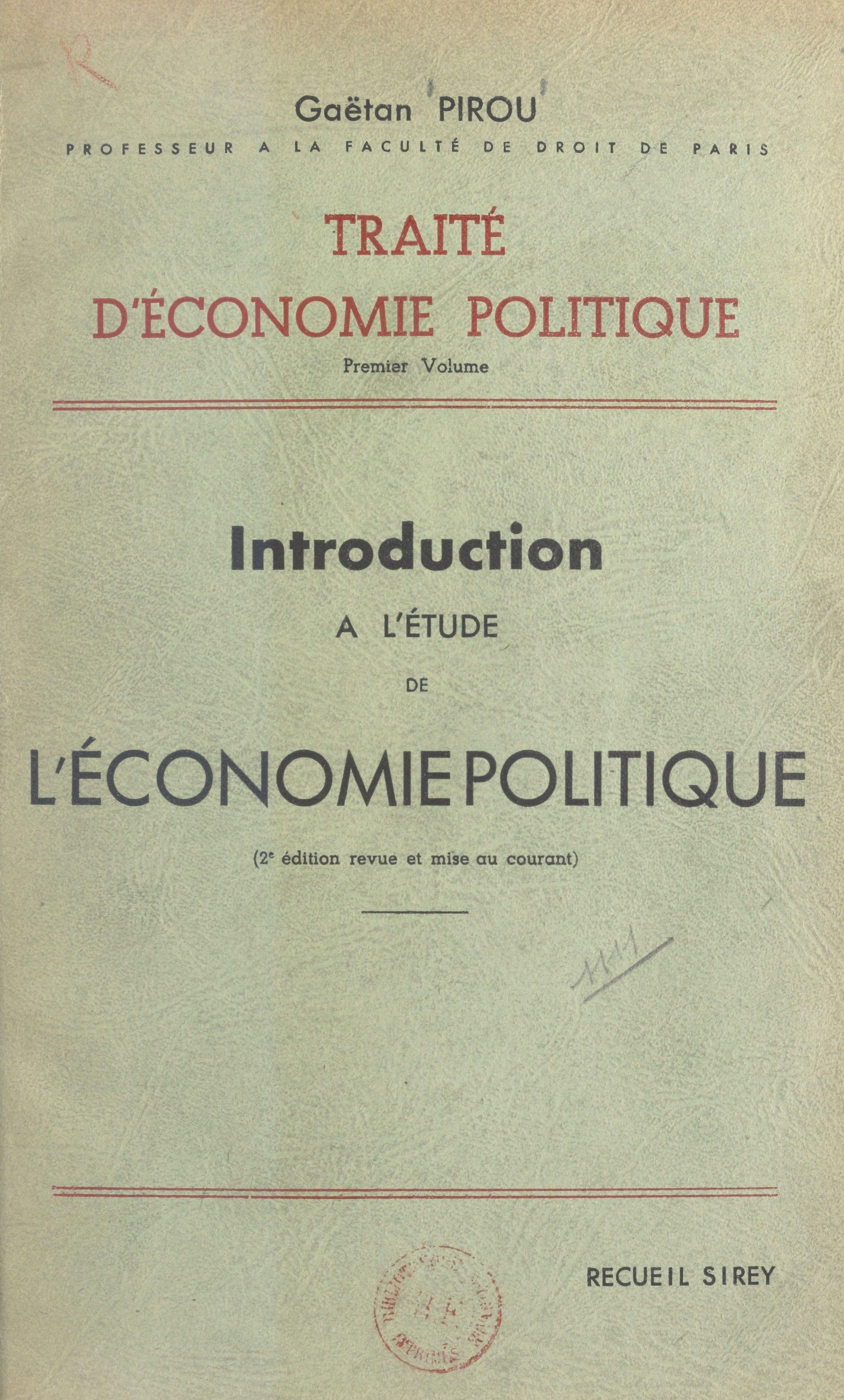 Traité d'économie politique (1), INTRODUCTION À L'ÉTUDE DE L'ÉCONOMIE POLITIQUE