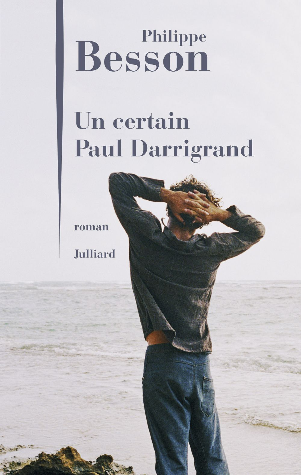 Un certain Paul Darrigrand | BESSON, Philippe. Auteur