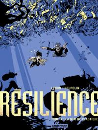 Résilience (Tome 3)  - La M...
